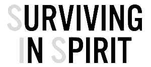 Survivng in Spirit